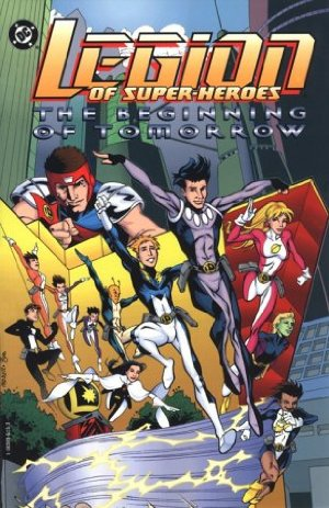 Legion of Super-Heroes - The Beginning of Tomorrow