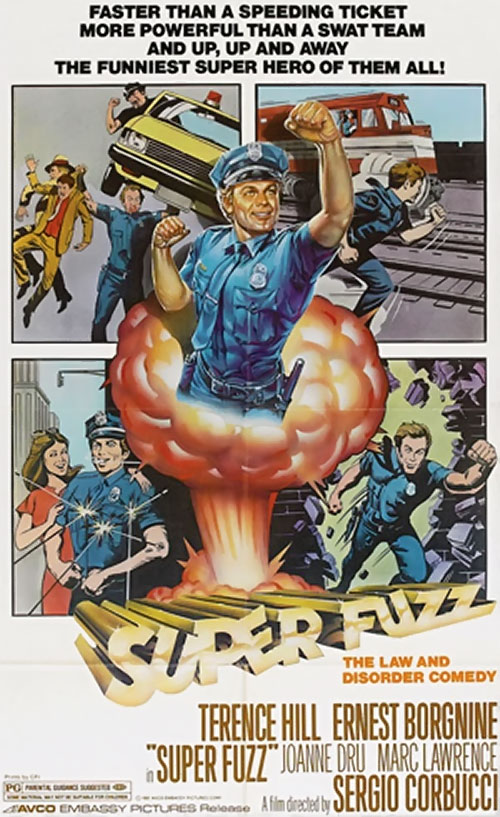 Dave Speed (Terrence Hill in Superfuzz)