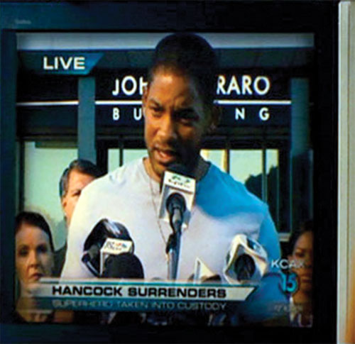 Hancock (Will Smith) surrenders on TV