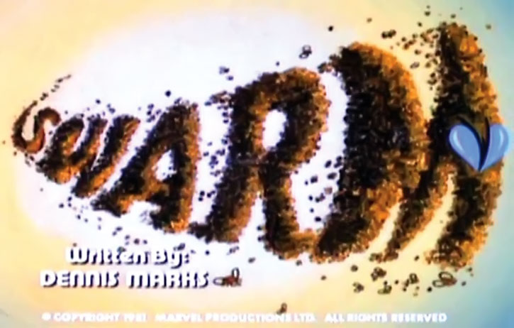 Swarm's name in the opening credits of the cartoon