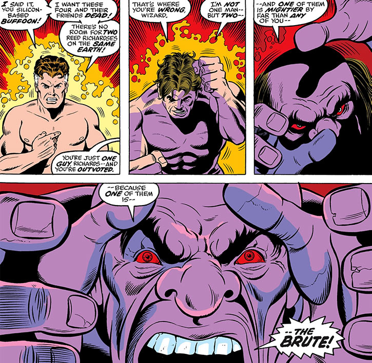 Reed Richards of the Fantastic Four (Marvel Comics) turns into the Brute