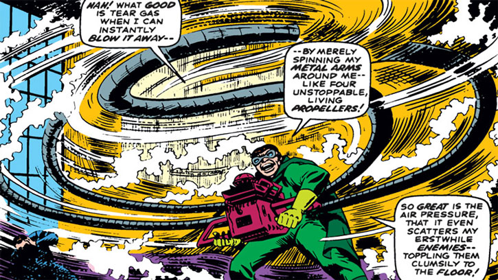 Doctor Octopus uses his tentacles as a propeller