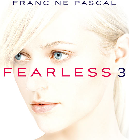 Fearless 3 - Book cover - Francine Pascal novel
