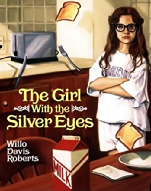 Girl with the Silver Eyes - Willo Roberts novel - Cover telekinesis