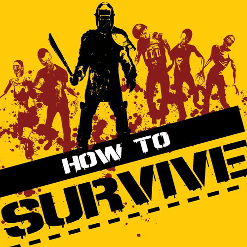 Logo of the How To Survive video game