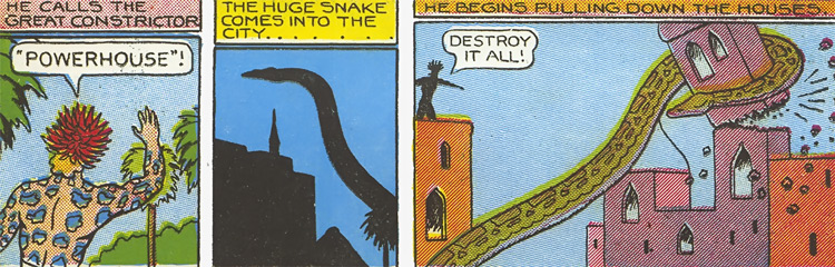 Jungle Demon (Fantomah enemy) (Jungle Comics) and Powerhouse the giant snake