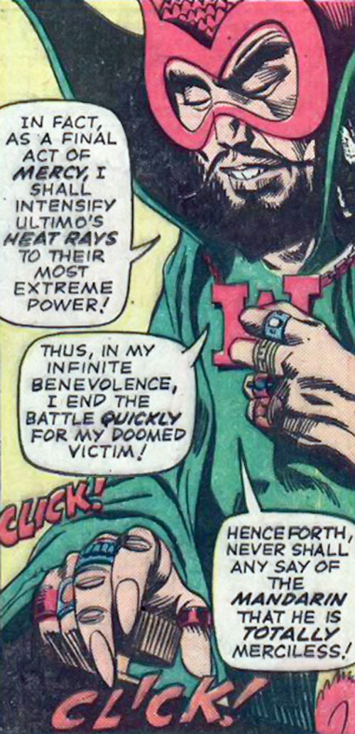 The early Mandarin (Iron Man enemy) (Marvel Comics) is highly benevolent