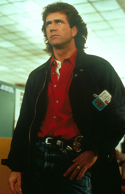 Martin Riggs (Mel Gibson in Lethal Weapon movies)