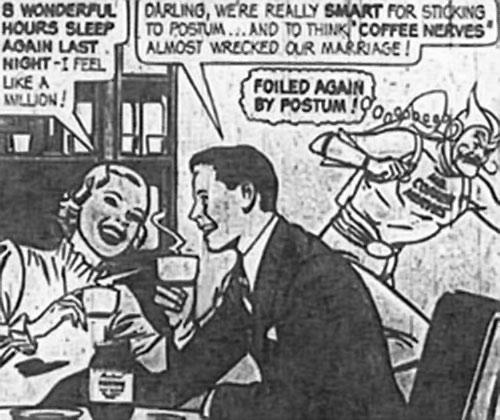 Mister Coffee Nerves (vintage Postum adverts) foiled again