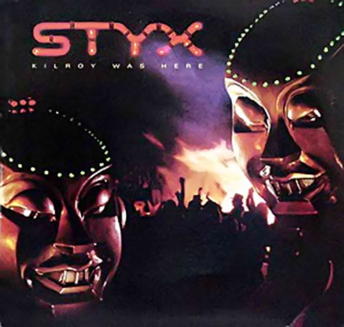 Kilroy was Here Styx album cover