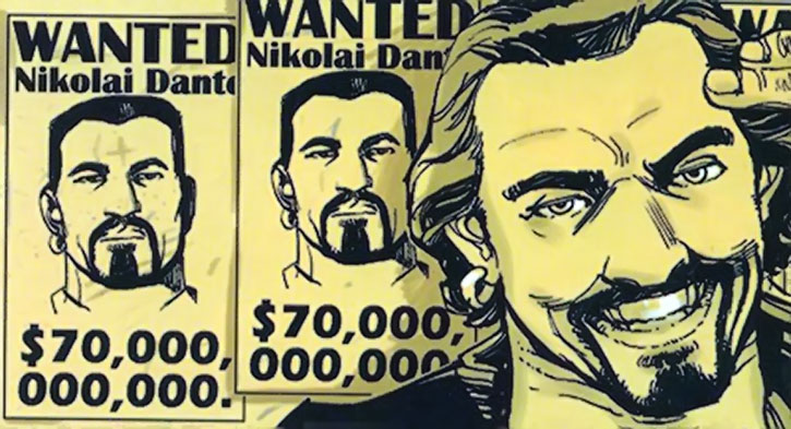 Nikolai Dante next to Wanted posters