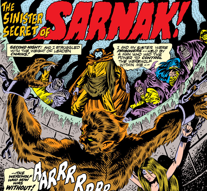 Sarnak and his army of fear have caught the Werewolf by Night