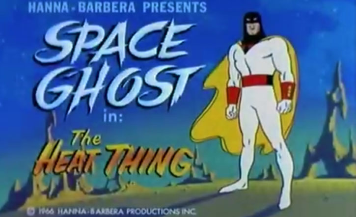 Space Ghost (Hanna Barbera cartoon) episode title card for the Heat Thing
