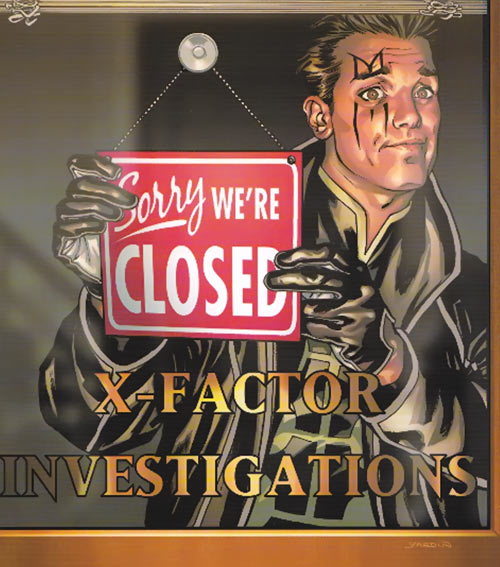 "X-Factor Investigations (Marvel Comics) (Peter ""PAD"" David) Madrox hanging a ""closed"" sign"