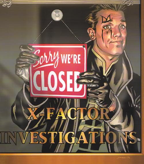 "X-Factor Investigations (Marvel Comics) (Peter ""PAD"" David) Madrox hanging a ""closed"" sign"